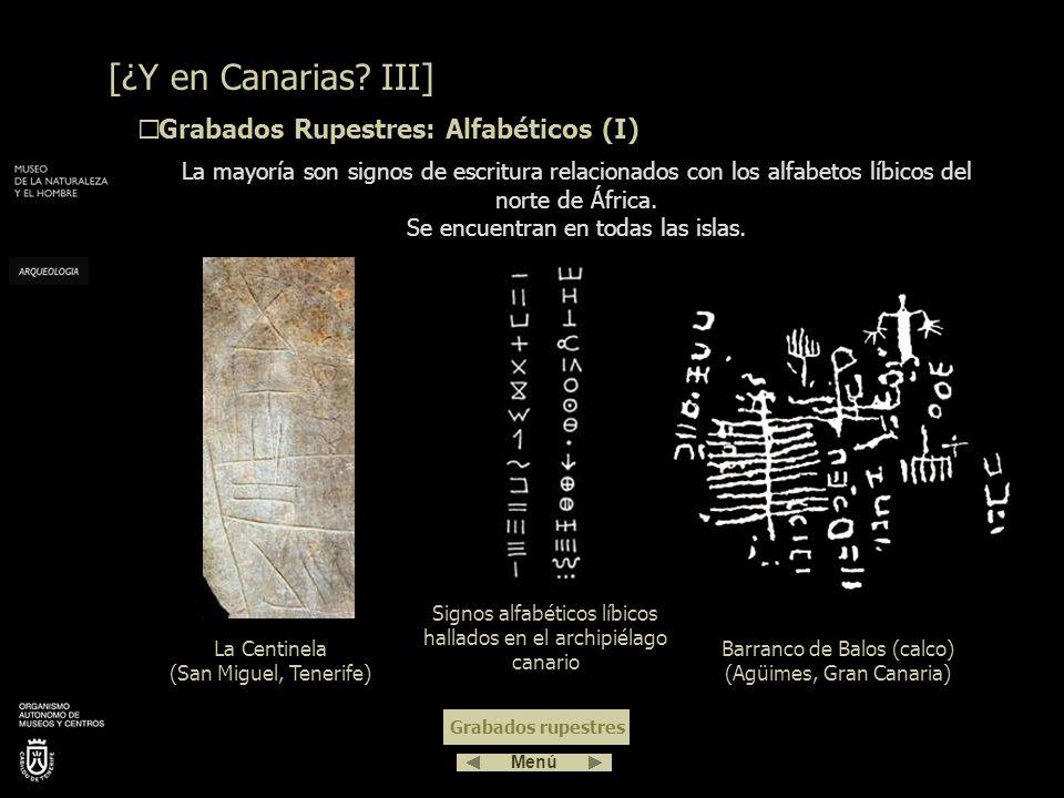 [¿Y en Canarias III] Grabados Rupestres: Alfabéticos (I)